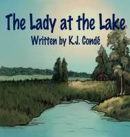 The Lady at the Lake is a children's book that I did the illustrations for.